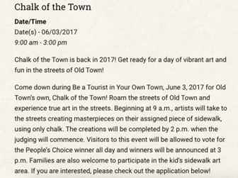 On June 3, artists from all around the area can have the opportunity to design masterpieces of chalk art throughout all of Old Town Screenshot courtesy of the Old Town website.